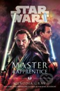 Star Wars: Master and Apprentice - Claudia Gray