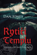 Rytíři templu - Dan Jones
