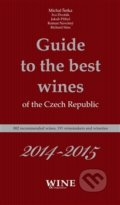 Guide to the best wines of the the Czech Republic 2014-2015 - Michal Šetka