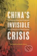 Chinas Invisible Crisis - Scott Rozelle