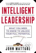 Intelligent Leadership - John Mattone