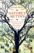 Nature's Mutiny - Phillip Blom