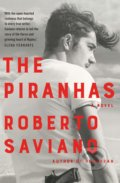 The Piranhas - Roberto Saviano