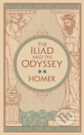 The Iliad and The Odyssey - Homér