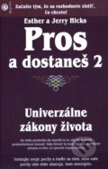 Pros a dostaneš 2 - Esther Hicks, Jerry Hicks