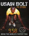 Usain Bolt: My Story - 9.58 - Usain Bolt