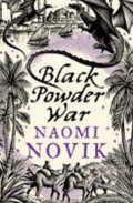 Black Powder War - Naomi Noviková