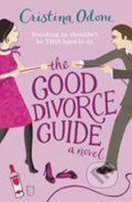 The Good Divorce Guide - Cristina Odone
