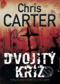 Dvojitý kříž - Chris Carter, Carter Chris