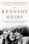 The Kennedy Heirs - J. Randy Taraborrelli