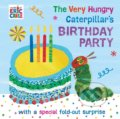 The Very Hungry Caterpillar's Birthday Party - Eric Carle