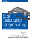 Site Reliability Engineering - Betsy Beyer, Chris Jones, Jennifer Petoff, Niall Richard Murphy