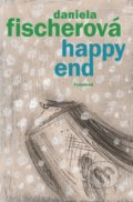 Happy end - Daniela Fischerová