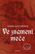Ve znamení meče - James Aitcheson