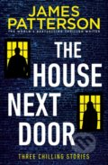 The House Next Door - James Patterson