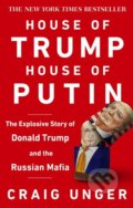 House of Trump, House of Putin - Craig Unger