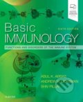 Basic Immunology: Functions and Disorders of the Immune System - Abul K. Abbas, Andrew H. H. Lichtman, Shiv Pillai