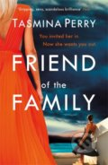 Friend of the Family - Tasmina Perry