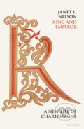 King and Emperor - Janet L. Nelson