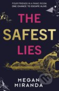 The Safest Lies - Megan Miranda
