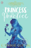 Princess in Practice - Connie Glynn