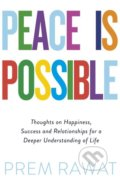 Peace is Possible - Prem Rawat