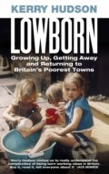 Lowborn - Kerry Hudson