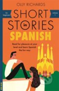 Short Stories in Spanish for Beginners - Olly Richards