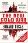 The New Cold War - Edward Lucas