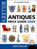 Miller's Antiques Price Guide 2009 - Judith Miller