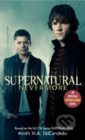Supernatural: Nevermore - Keith R.A. DeCandido