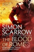 The Blood of Rome - Simon Scarrow