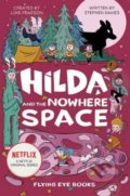 Hilda and the Nowhere Space - Stephen Davies, Luke Pearson