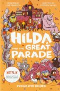 Hilda and the Great Parade - Stephen Davies, Luke Pearson