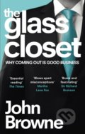 The Glass Closet - John Browne