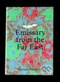 Emissary from the Far East - Michaela Pejčochová