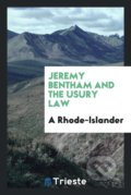 Jeremy Bentham and the Usury Law - Edward Berens