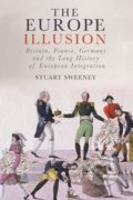 The Europe Illusion - Stuart Sweeney