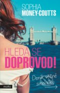 Hledá se doprovod! - Sophia Money-Coutts