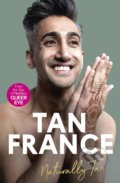 Naturally Tan: A Memoir - Tan France