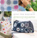 Great New Ways with Granny Squares - Rosa P.