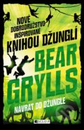 Návrat do džungle - Bear Grylls