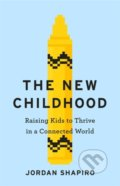 The New Childhood - Jordan Shapiro