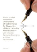 Development of Test Baterries for Diagnostics of Motor Laterality Manifestation - Martin Musálek