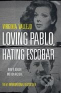 Loving Pablo, Hating Escobar - Virginia Vallejo