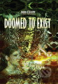 Doomed to Exist - Paul Galaxy
