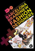 Barcelona Brand New Fashion Designers -