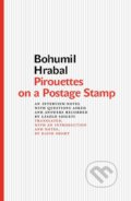 Pirouettes on a Postage Stamp - Bohumil Hrabal
