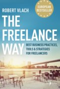 The Freelance Way - Robert Vlach
