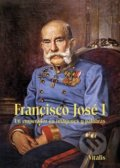 Francisco José I - Juliana Weitlaner
